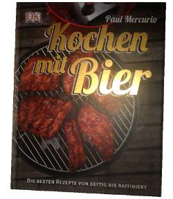 Bierbuch: Kochen mit Bier