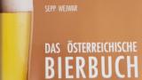 Das österreichische Bierbuch - Sepp Wejwar